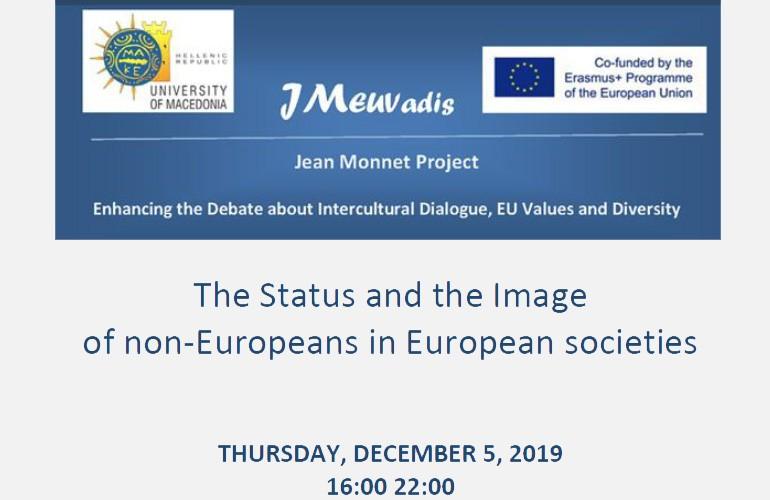 Συζήτηση Στρογγυλής Τραπέζης με θέμα «Το καθεστώς και η εικόνα των μη Ευρωπαίων στις ευρωπαϊκές κοινωνίες»